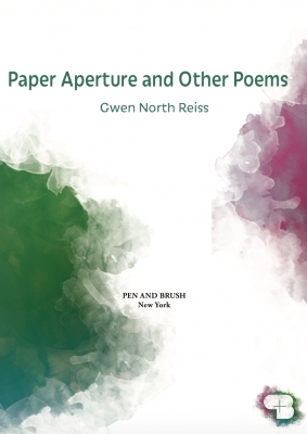 Paper Aperture and Other Poems, Gwen North Reiss